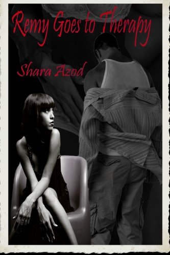 Remy Goes to Therapy: Book Two in the Chevalier Series: Shara Azod