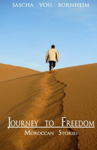 9781451599084: Journey to Freedom - Moroccan Stories