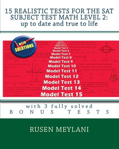 9781451599787: 15 Realistic Tests for the SAT Subject Test Math Level 2: Up to date and true to life: with 3 fully solved bonus tests