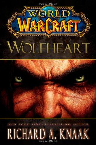 9781451605754: World of Warcraft: Wolfheart