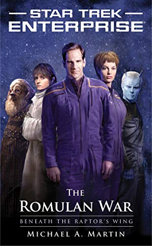 9781451605822: The Romulan War: Beneath the Raptor's Wing (Star Trek: Enterprise)