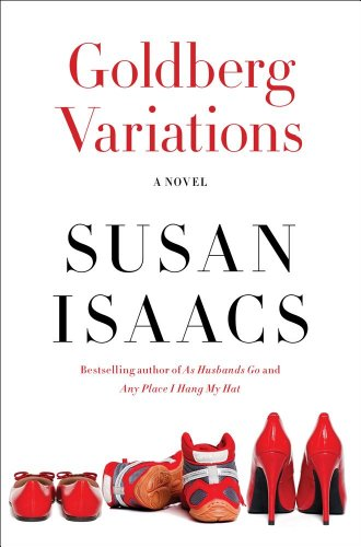 Goldberg Variations: A Novel: Susan Isaacs