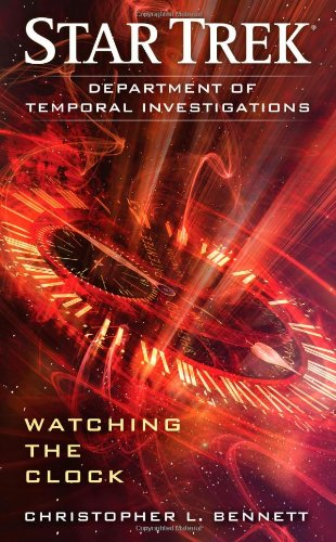 9781451606256: Department of Temporal Investigations: Watching the Clock (Star Trek)