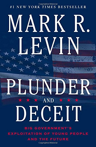 9781451606300: Plunder and Deceit: Big Government's Exploitation of Young People and the Future