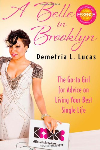 9781451606317: A Belle in Brooklyn: The Go-to Girl for Advice on Living Your Best Single Life