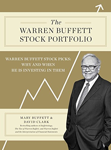 9781451606485: The Warren Buffett Stock Portfolio: Warren Buffett Stock Picks: Why and When He Is Investing in Them