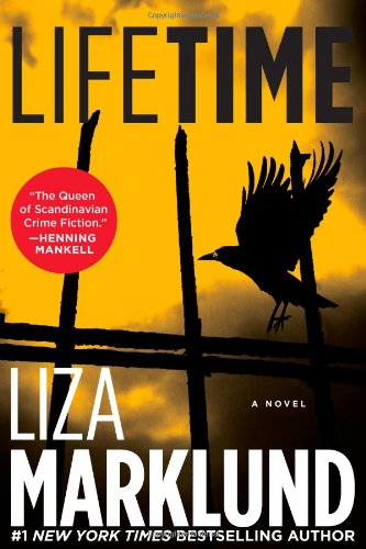 9781451606973: Lifetime: A Novel (The Annika Bengtzon Series)