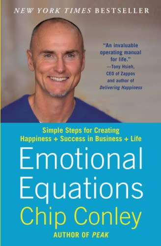 9781451607260: Emotional Equations: Simple Steps for Creating Happiness + Success in Business + Life