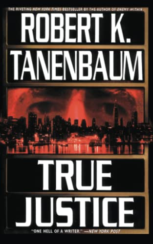 9781451607529: True Justice (A Butch Karp-Marlene Ciampi Thriller)