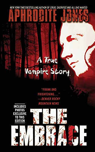9781451607574: The Embrace: A True Vampire Story