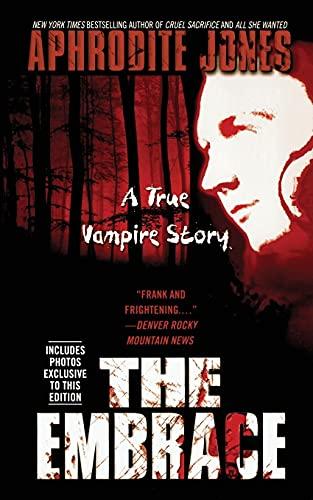 9781451607574: The Embrace: A True Vampire Story