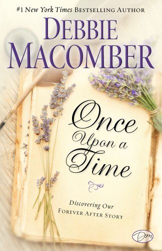 9781451607796: Once Upon a Time: Discovering Our Forever After Story
