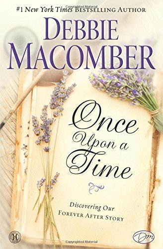 9781451607802: Once Upon a Time: Discovering Our Forever After Story