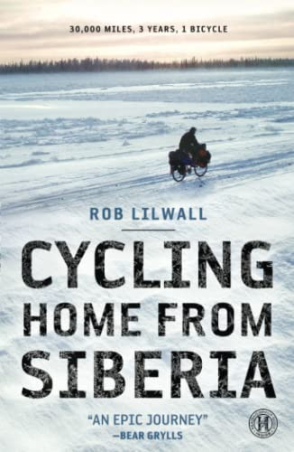 9781451607864: Cycling Home from Siberia: 30,000 Miles, 3 Years, 1 Bicycle