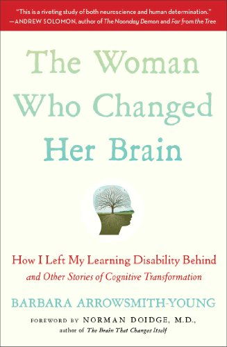 9781451607949: The Woman Who Changed Her Brain: How I Left My Learning Disability Behind and Other Stories of Cognitive Transformation