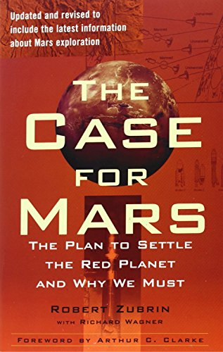 9781451608113: The Case for Mars: The Plan to Settle the Red Planet and Why We Must