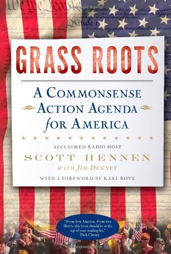 9781451608434: Grass Roots: A Commonsense Action Agenda for America