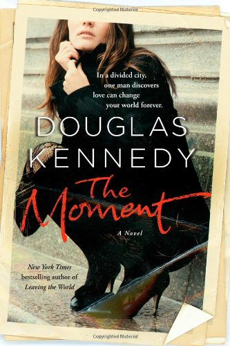 9781451608595: The Moment: A Novel