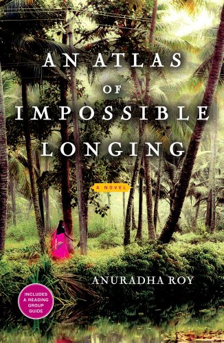 9781451608625: An Atlas of Impossible Longing: A Novel