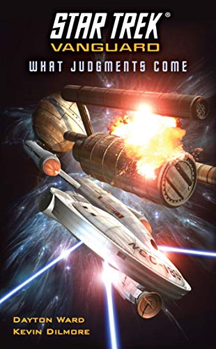 Vanguard: What Judgments Come (Star Trek: The Original Series) (1451608632) by Dayton Ward; Kevin Dilmore