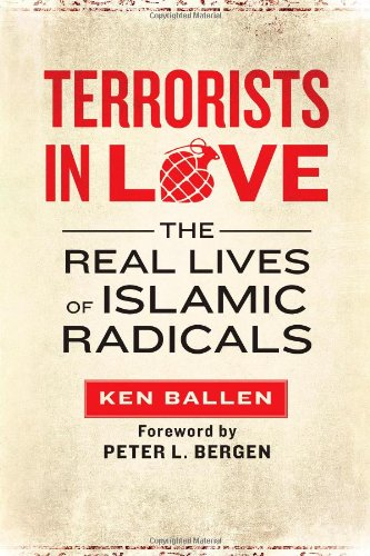 9781451609219: Terrorists in Love: The Real Lives of Islamic Radicals