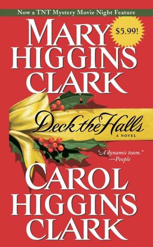 Deck the Halls: Clark, Mary Higgins,