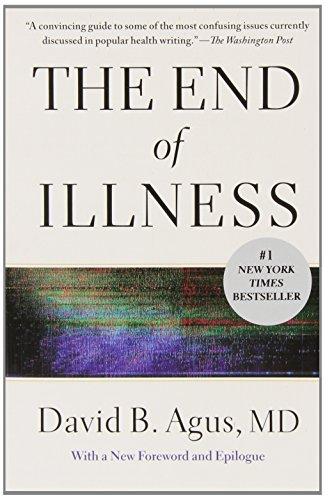 9781451610192: The End of Illness