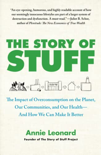 9781451610291: The Story of Stuff: The Impact of Overconsumption on the Planet, Our Communities, and Our Health--And How We Can Make It Better