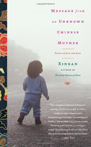 9781451610895: Message from an Unknown Chinese Mother: Stories of Loss and Love