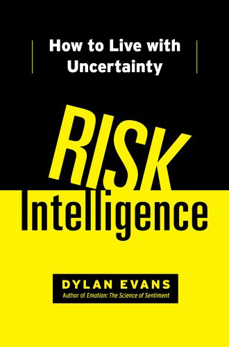 9781451610901: Risk Intelligence: How to Live with Uncertainty