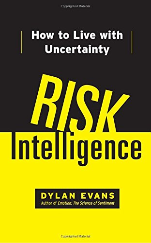 9781451610918: Risk Intelligence: How to Live with Uncertainty