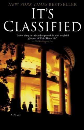 9781451610970: It's Classified: A Novel