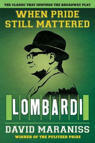 9781451611458: When Pride Still Mattered: Lombardi