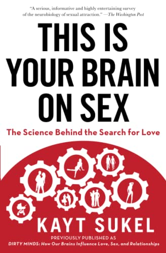 9781451611564: This Is Your Brain on Sex: The Science Behind the Search for Love