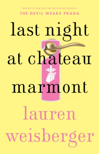 9781451611755: Last Night at Chateau Marmont: A Novel