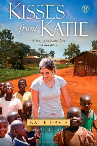 9781451612066: Kisses from Katie: A Story of Relentless Love and Redemption