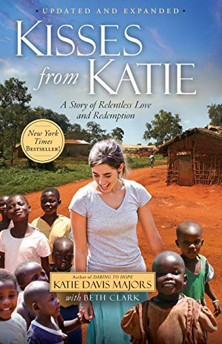 9781451612097: Kisses from Katie: A Story of Relentless Love and Redemption