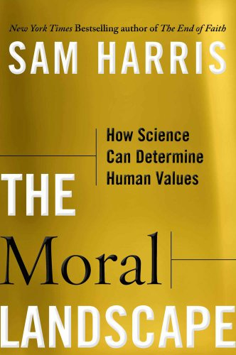 9781451612783: The Moral Landscape: How Science Can Determine Human Values