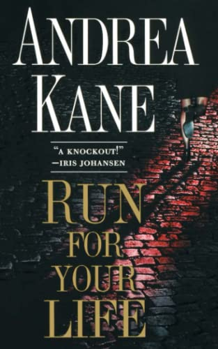 Run For Your Life (1451613059) by Andrea Kane