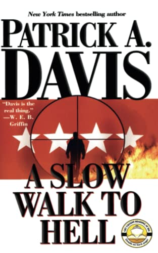 A Slow Walk to Hell: Davis, Patrick A.