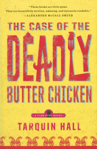 9781451613179: The Case of the Deadly Butter Chicken: A Vish Puri Mystery (Vish Puri Mysteries)