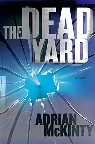 9781451613247: The Dead Yard: A Novel