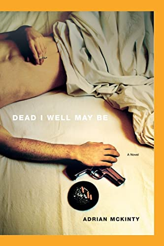 9781451613254: Dead I Well May Be: A Novel