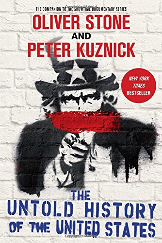 The Untold History of the United States (9781451613513) by Stone, Oliver; Kuznick, Peter