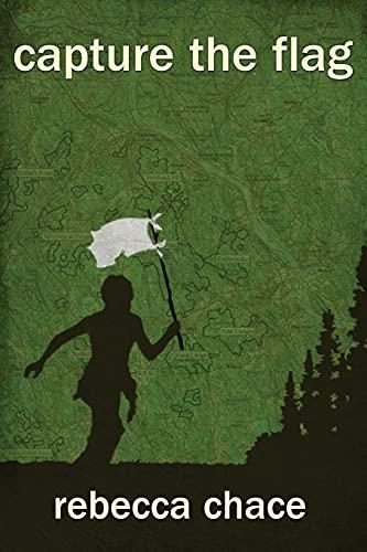 9781451613636: Capture the Flag: A Novel