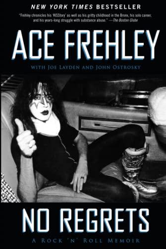 No Regrets: Frehley, Ace; Layden, Joe; Ostrosky, John