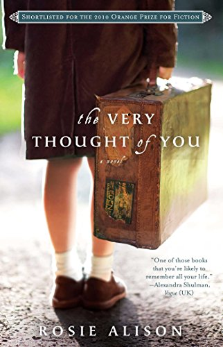 The Very Thought of You: A Novel: Rosie Alison