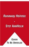 9781451614015: The Runaway Heiress