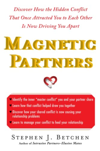 9781451614039: Magnetic Partners: Discover How The Hidden Conflict That Once Attract