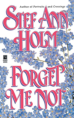 9781451614046: Forget Me Not